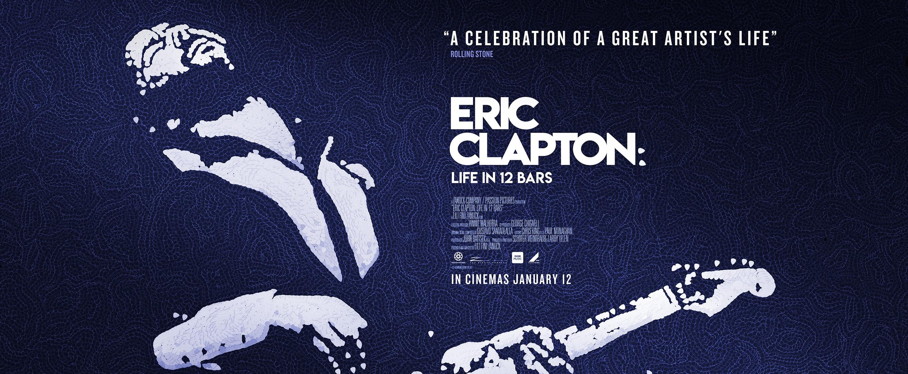 Eric Clapton Life in 12bars – Film e concerto